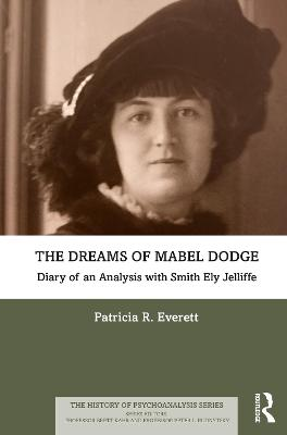The Dreams of Mabel Dodge: Diary of an Analysis with Smith Ely Jelliffe book