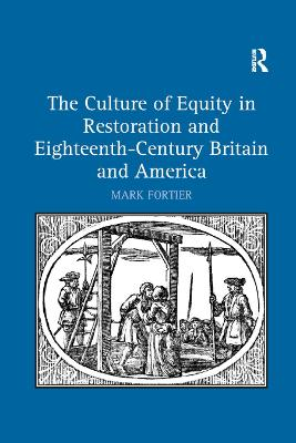 The Culture of Equity in Restoration and Eighteenth-Century Britain and America book