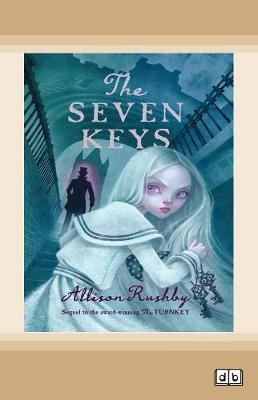 The Seven Keys by Allison Rushby