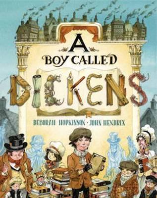 Boy Called Dickens by Deborah Hopkinson