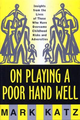 On Playing a Poor Hand Well book