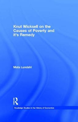 Knut Wicksell on the Causes of Poverty and its Remedy book