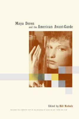 Maya Deren and the American Avant-Garde book