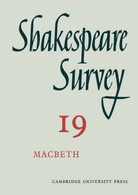 Shakespeare Survey: Volume 19, Macbeth by Kenneth Muir