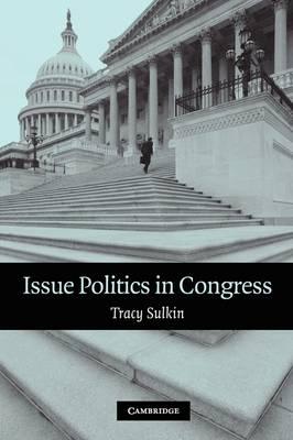 Issue Politics in Congress book