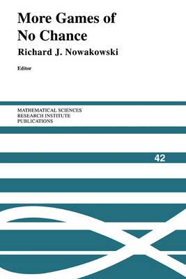 More Games of No Chance by Richard J. Nowakowski