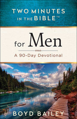 Two Minutes in the Bible for Men by Boyd Bailey