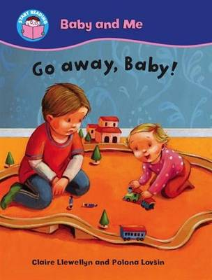 Go Away, Baby! by Claire Llewellyn