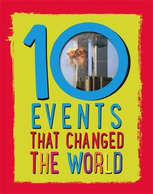10: Events That Changed the World by Cath Senker
