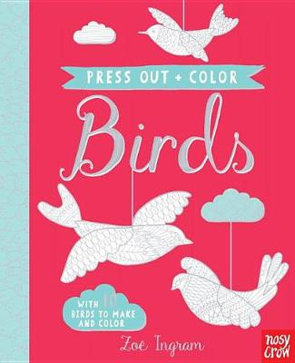 Press Out and Color: Birds book