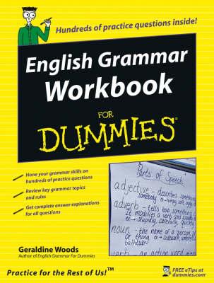 English Grammar Workbook For Dummies by Geraldine Woods