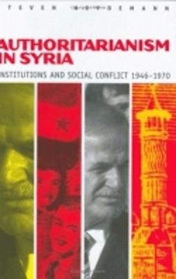 Authoritarianism in Syria by Steven Heydemann