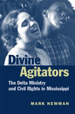 Divine Agitators by Mark Newman