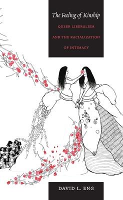 The Feeling of Kinship by David L. Eng