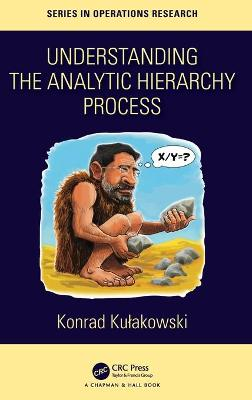 Understanding the Analytic Hierarchy Process book