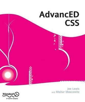 AdvancED CSS by Joe Lewis