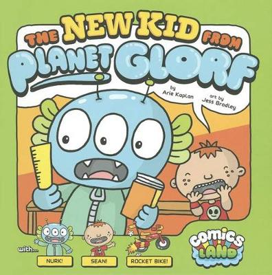 New Kid from Planet Glorf by Arie Kaplan