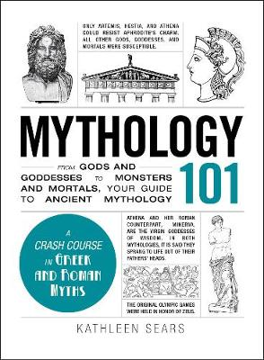 Mythology 101 by Kathleen Sears