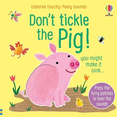 Don't Tickle The Pig! book