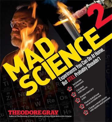 Mad Science 2 by Theodore Gray