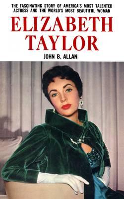 Elizabeth Taylor by John B. Allan