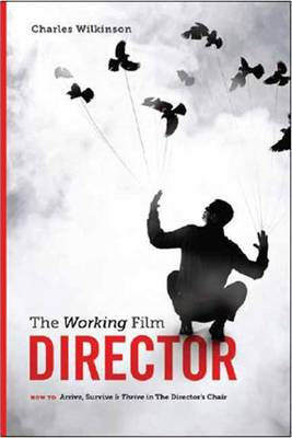 Working Film Director by Charles Wilkinson