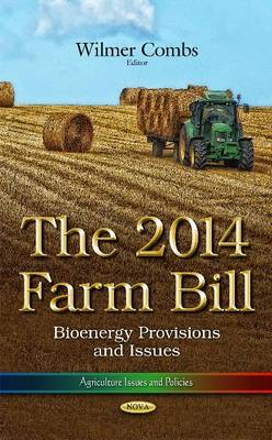 The 2014 Farm Bill by Wilmer Combs