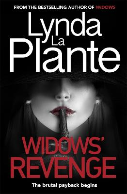 Widows' Revenge: From the bestselling author of Widows - now a major motion picture by Lynda La Plante