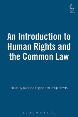 An Introduction to Human Rights and the Common Law by Philip Havers