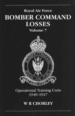 RAF Bomber Command Losses by W.R. Chorley