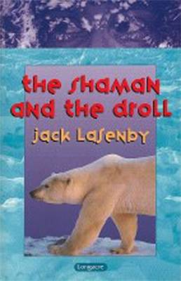 The Shaman and the Droll by Jack Lasenby