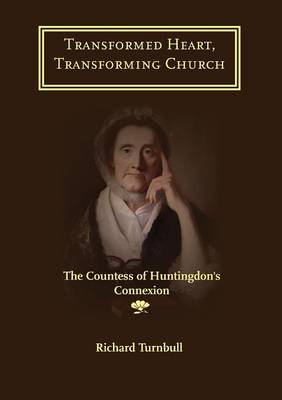 Transformed Heart, Transforming Church by Richard Turnbull