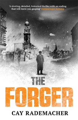 The Forger by Cay Rademacher