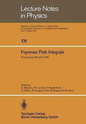 Feynman Path Integrals by Sergio Albeverio