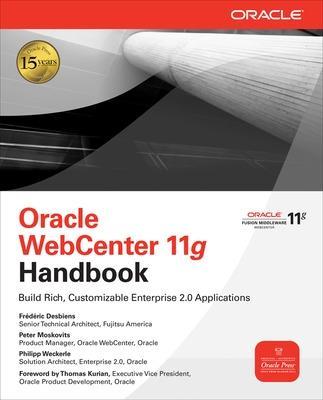 Oracle WebCenter 11g Handbook by Frederic Desbiens
