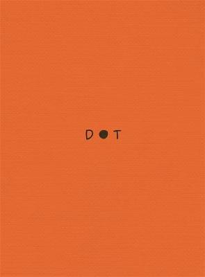 DOT: A book for anyone feeling a little bit (or a lottle bit) anxious book