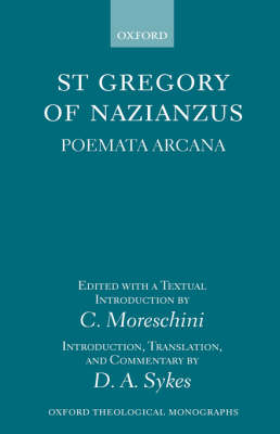 Gregory of Nazianzus: Poemata Arcana by Saint Gregory of Nazianzus