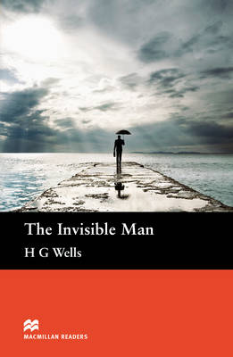 The Invisible Man Macmillan Readers Pre-Intermediate level by H. G. Wells