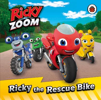 Ricky Zoom, the Rescue Bike book