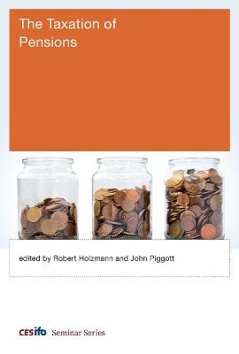 The Taxation of Pensions by Robert Holzmann