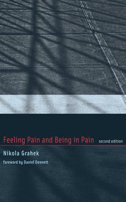 Feeling Pain and Being in Pain by Nikola Grahek