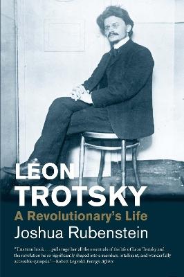 Leon Trotsky by Joshua Rubenstein