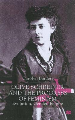 Olive Schreiner and the Progress of Feminism book