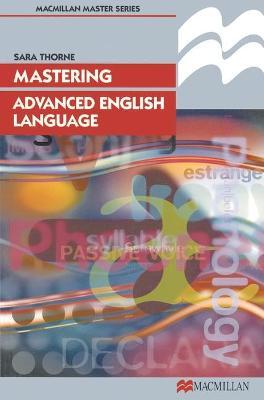 Mastering Advanced English Language by Sara Thorne