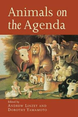 Animals on the Agenda by Andrew Linzey