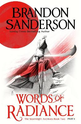 Words of Radiance Part Two by Brandon Sanderson