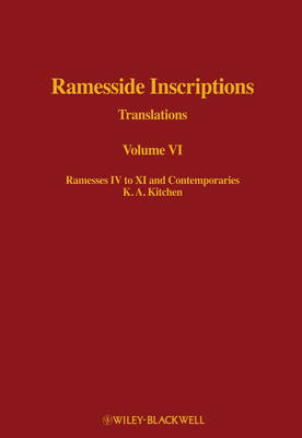 Ramesside Inscriptions VI Ramesses IV-XI and Contemporaries by K. A. Kitchen