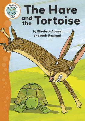 Aesop's Fables: The Hare and the Tortoise by Elizabeth Adams