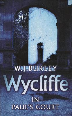 Wycliffe in Paul's Court by W. J. Burley