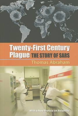 Twenty-First Century Plague by Thomas Abraham